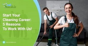 Calmaids - Start Your Cleaning Career 5 Reasons To Work With Us!